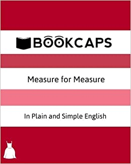 Amazon Measure For In Plain And Simple English A Modern Translation The Original Version 9781475053906 William Shakespeare
