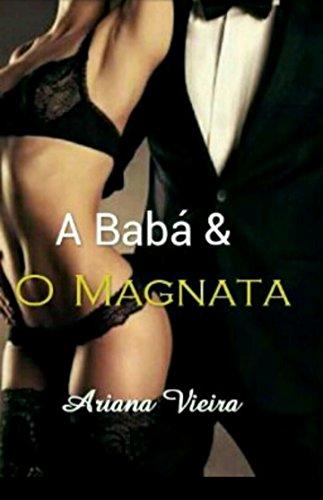 A Babá e o Magnata: Um amor impossivél....
