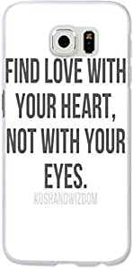 S6 Case Dseason Samsung Galaxy S6 Hard Case High Quality Unique Design Protector quotes find love with your heart, not with your eyes.
