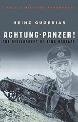 Achtung Panzer!: The Development of Tank Warfare (CASSELL MILITARY PAPERBACKS) (English Edition)