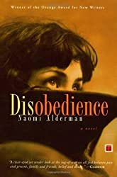 Disobedience: A Novel Reprint Edition by Alderman, Naomi published by Touchstone (2007)