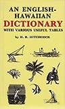 An English-Hawaiian Dictionary with Various Useful Tables