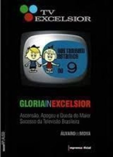TV Excelsior: Gloria In Excelsior
