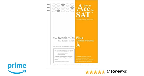 How to Ace the SAT Without Losing Your Cool: Michele Lobosco, Ph ...