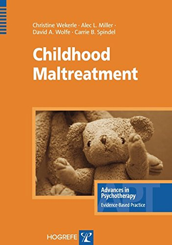 Childhood Maltreatment (Advances In Psychotherapy, Evidence-based Practice)