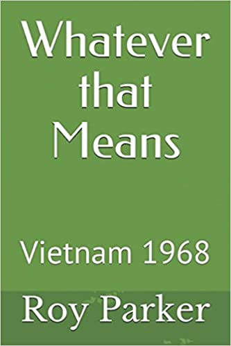 Whatever that Means - Vietnam 1968
