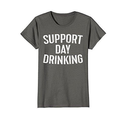 Womens Support Day Drinking T-Shirt Funny Drinking Gift Shirt XL Asphalt