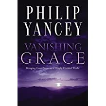 Vanishing Grace: Bringing Good News to a Deeply Divided World