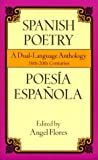 img - for Spanish Poetry: A Dual-Language Anthology 16th-20th Centuries book / textbook / text book