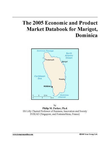 The 2005 Economic and Product Market Databook for Marigot, Dominica ePub fb2 book