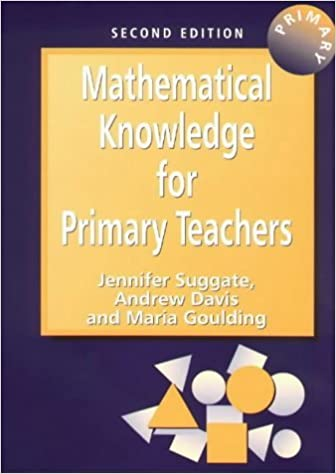 Book Mathematical Knowledge for Primary Teachers by Jennifer Suggate (2001-09-14)