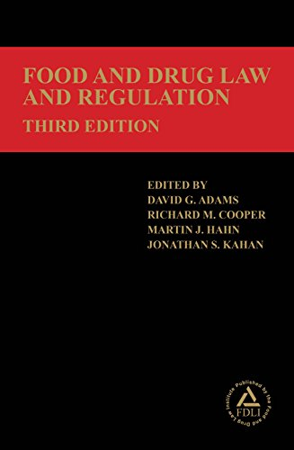 Food and Drug Law and Regulation, Third Edition