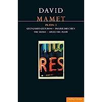 Mamet Plays: 3: Glengarry Glen Ross; Prairie du Chien; The Shawl; Speed-the-Plow: Glengarry Glen Ross; Prairie du Chien…