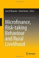 Microfinance, Risk-taking Behaviour and Rural Livelihood Front Cover