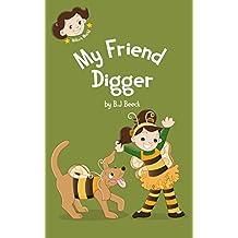 My Friend Digger (Millie's World Book 2)