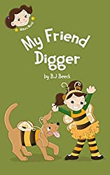 My Friend Digger (Millie's World Book 2)