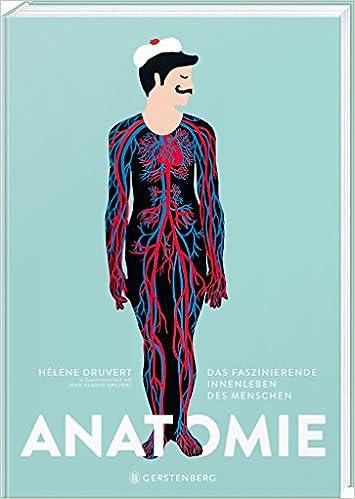 Anatomie: Das faszinierende Innenleben des Menschen: Amazon.de ...