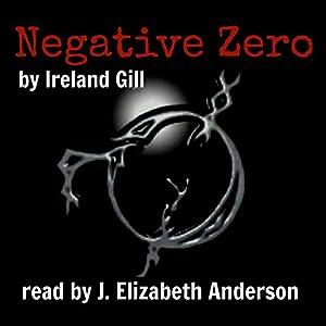 Negative Zero, Volume 1 Audiobook