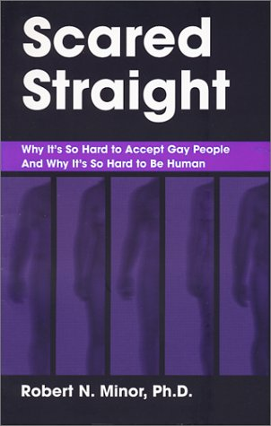 Download Scared Straight: Why It's So Hard to Accept Gay People and Why It's So Hard to Be Human PDF