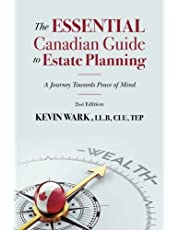 The Essential Canadian Guide to Estate Planning - 2nd Edition: A Journey Towards Peace of Mind
