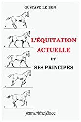 L'Equitation actuelle et ses principes