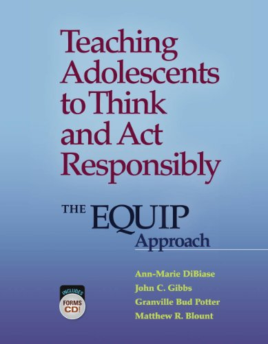 Teaching Adolescents to Think and Act Responsibly: The EQUIP Approach