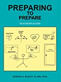 Preparing to Prepare, Joseph A. Bailey, 0595343066