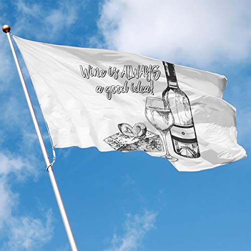 Wine is Always A Good Idea Garden Flag 35' Home Banner,Flags for Holiday Party Indoor/Outdoor House -