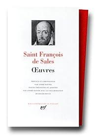 Saint François de Sales : Oeuvres : Introduction à la vie dévote par Saint François de Sales