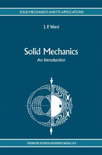 Solid Mechanics: An Introduction (Solid Mechanics and Its Applications)