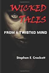 Wicked Tales From a Twisted Mind Paperback
