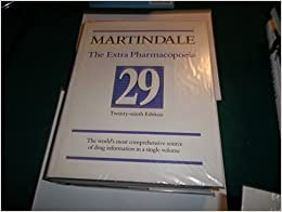 Martindale: The Complete Drug Reference: The Extra Pharmacopoeia