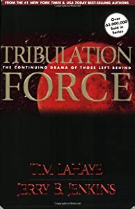 Paperback Tribulation Force: The Continuing Drama of Those Left Behind (Left Behind No. 2) Book