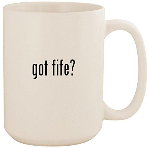 got fife? - White 15oz Ceramic Coffee Mug Cup