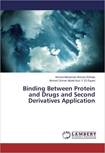 Shihata, A: Binding Between Protein and Drugs and Second Der ...