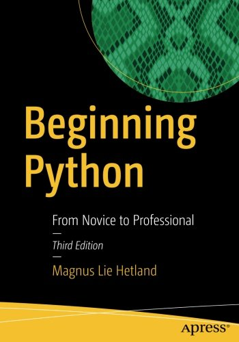 Beginning Python: From Novice to Professional by Apress