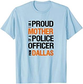⭐️⭐️⭐️ Dallas Police Mother  - Police Appreciation Week Need Funny Tee Shirt Need Funny Short/Long Sleeve Shirt/Hoodie