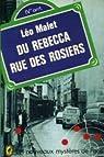 Du rebecca rue des rosiers par Malet