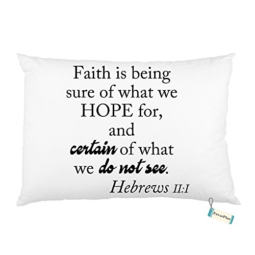 Faith Is Being Sure Of Bible Verse Custom Rectangle Bed Pillow case Cover Pillowslip Queen Size 20X30 inch Two sides Printed by FavorPlus