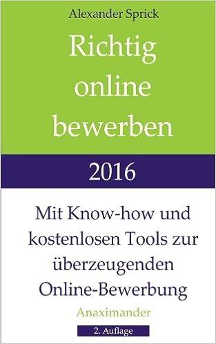 Richtig Online Bewerben 2016 Mit Know How Und Kostenlosen Tools Zur
