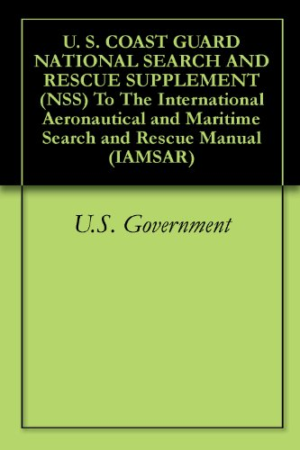 U  S  COAST GUARD NATIONAL SEARCH AND RESCUE SUPPLEMENT (NSS