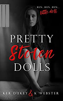 Pretty Stolen Dolls by [Dukey, Ker, Webster,K.]