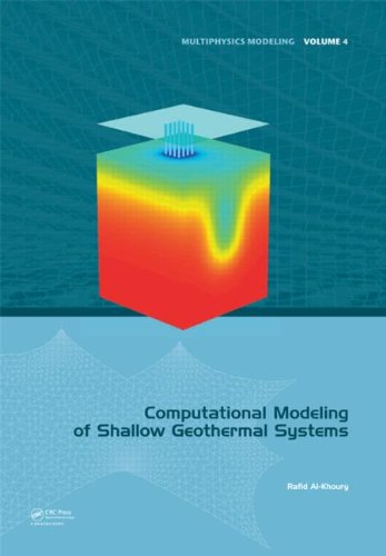 Computational Modeling of Shallow Geothermal Systems (Multiphysics Modeling)