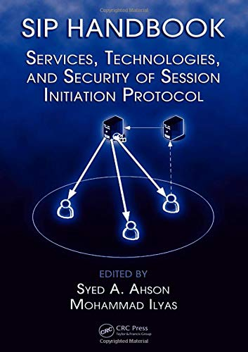- SIP Handbook: Services, Technologies, and Security of Session Initiation Protocol