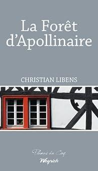 La forêt d'Apollinaire  par Christian Libens