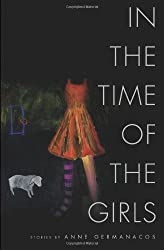 In the Time of the Girls (American Readers Series)