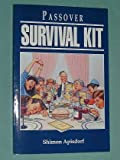 Passover Survival Kit, Shimon Apisdorf, 1881927016