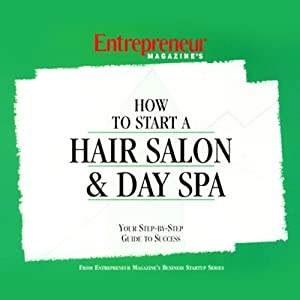 How to Start a Salon & Day Spa Audiobook