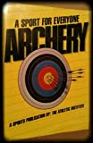 img - for Archery: A Sport for Everyone book / textbook / text book