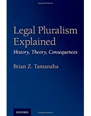 Legal Pluralism Explained: History, Theory, Consequences